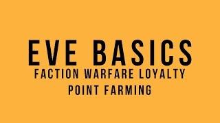 EVE Basics: Faction Warfare Loyalty Point Farming