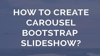 How to make a  Carousel Bootstrap Slider? thumbnail