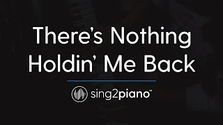 There's Nothing Holdin' Me Back [Piano Karaoke Instrumental] Shawn Mendes