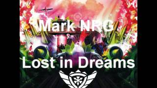 Mark NRG - Lost in Dreams (God