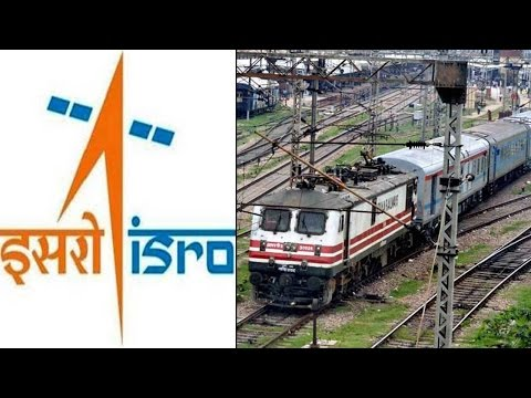 ISRO and Indian Railways to sign MoU for Remote Sensing, GIS Technologies