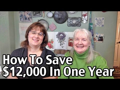 How To Save $12,000 In A Year!