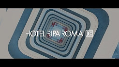 HOTEL RIPA ROMA - OFFICIAL VIDEO