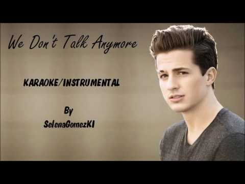 Charlie Puth ft. Selena Gomez - We Don't Talk Anymore Karaoke / Instrumental with lyrics on screen