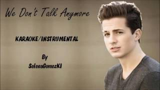 Charlie Puth ft. Selena Gomez - We Don't Talk Anymore Karaoke / Instrumental with lyrics on screen