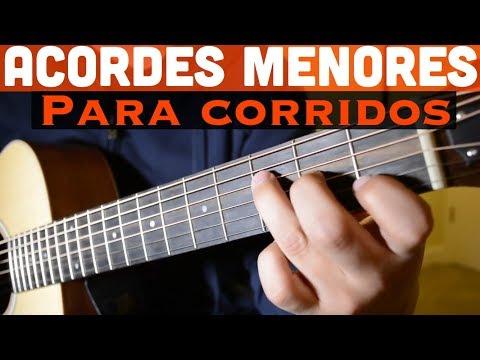 Acordes Menores para Corridos y Norteñas en Guitarra