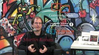 Conversaciones en la Librería - Martín Kohan