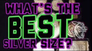 WHAT IS THE BEST DENOMINATION OF SILVER?