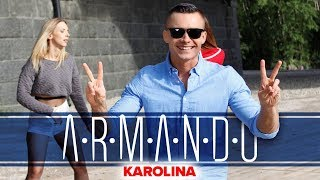 Armando - Karolina (Oficjalny teledysk)