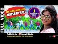 New Santali Video Song Whatsapp Bali Full HD 2018 Copyright Reserved