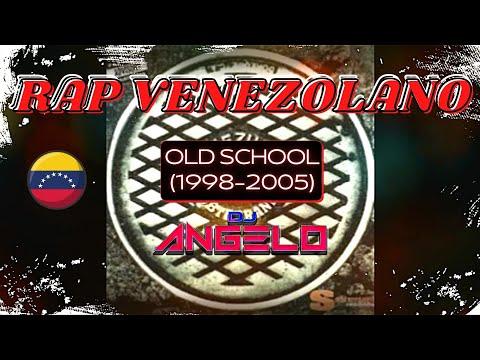 Rap Venezolano Vieja Escuela Mix Vol. 1 (1998-2005)