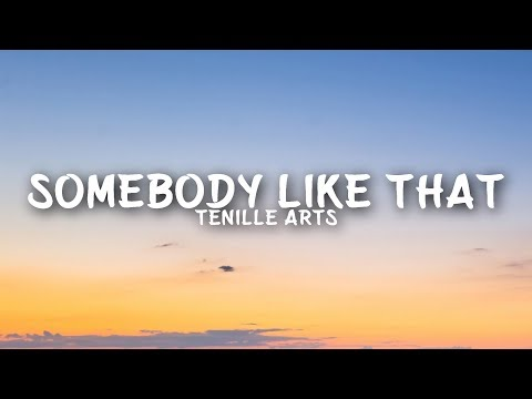Download Tenille Arts - Somebody Like That s Mp4 baru