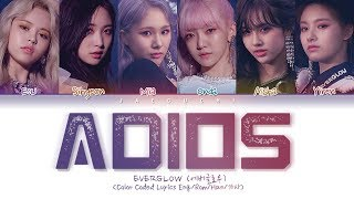 Gambar cover EVERGLOW (에버글로우) - Adios (Color Coded Lyrics Eng/Rom/Han/가사)