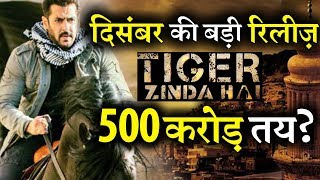 Tiger Zinda Hai Becomes December's Biggest Release will Break Box-Office Records?