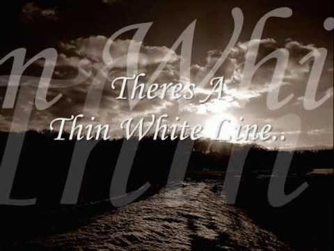 Trooper Thin White Line (lyrics)