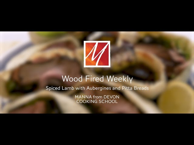 Manna from Devon's Woodfired Spiced Lamb with Aubergines and Pitta Breads
