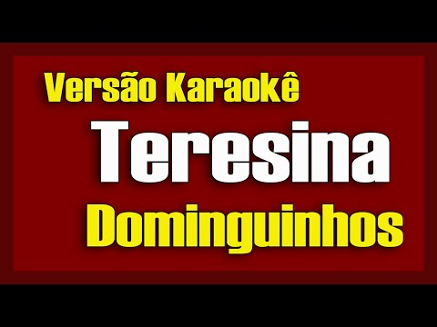 Teresina - Dominguinhos - Karaokê