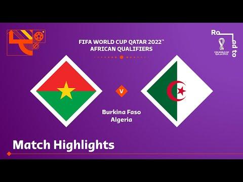 Burkina Faso v Algeria   FIFA World Cup Qatar 2022 Qualifier   Match Highlights