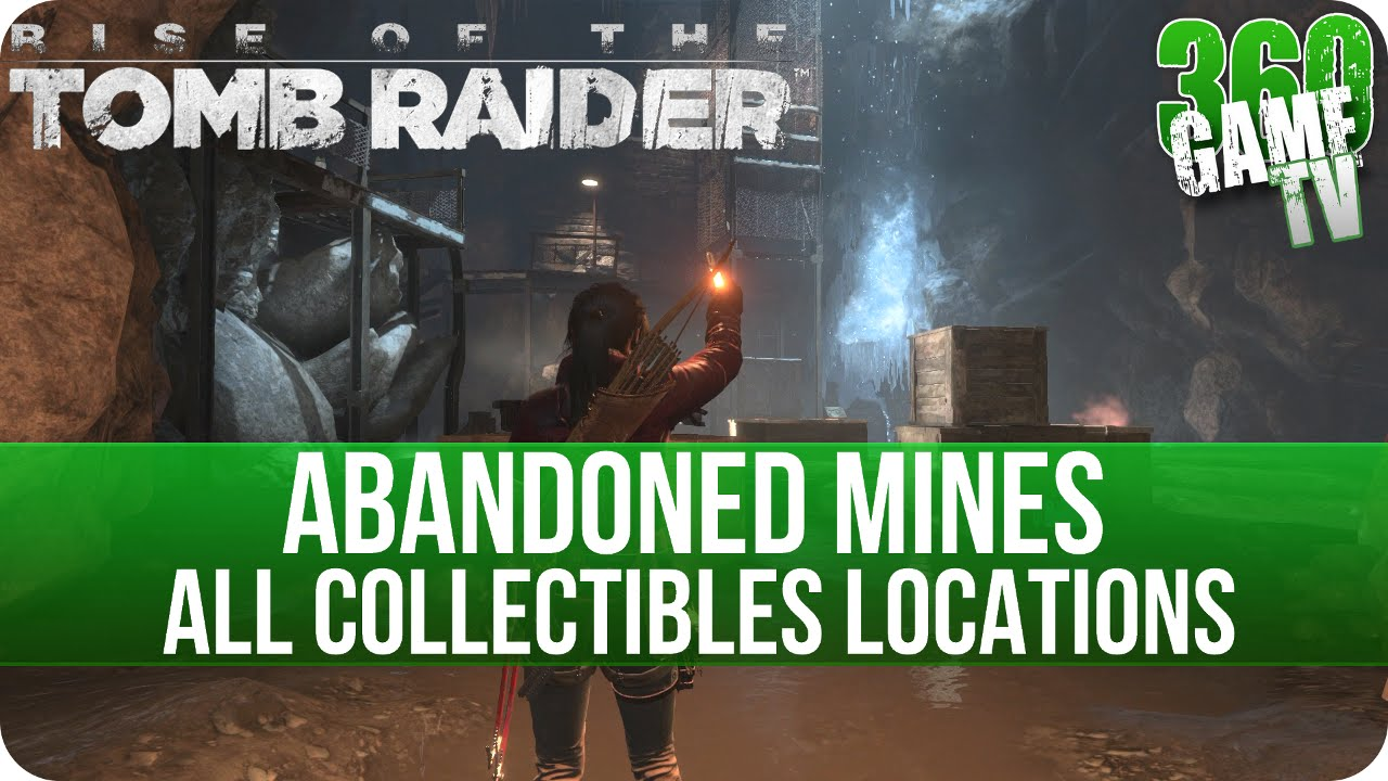 Rise Of The Tomb Raider Abandoned Mines All Collectibles