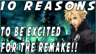 10 Reasons To Be Excited For The Final Fantasy VII Remake!!!