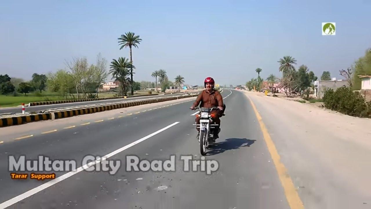 Pakistan Travel Multan City Road Trip 2020