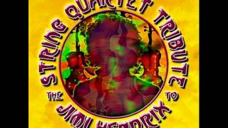 The String Quartet Tribute to Jimi Hendrix- Purple Haze
