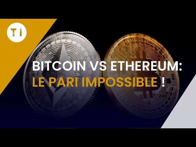 Si on devait choisir entre 1 Bitcoin ou 32 Ethers ?