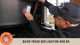 Quick Truck Bed Lighting Add on