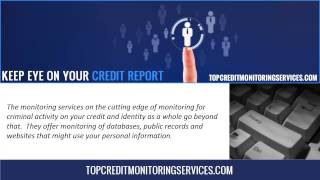 A quick review of the top credit monitoring services