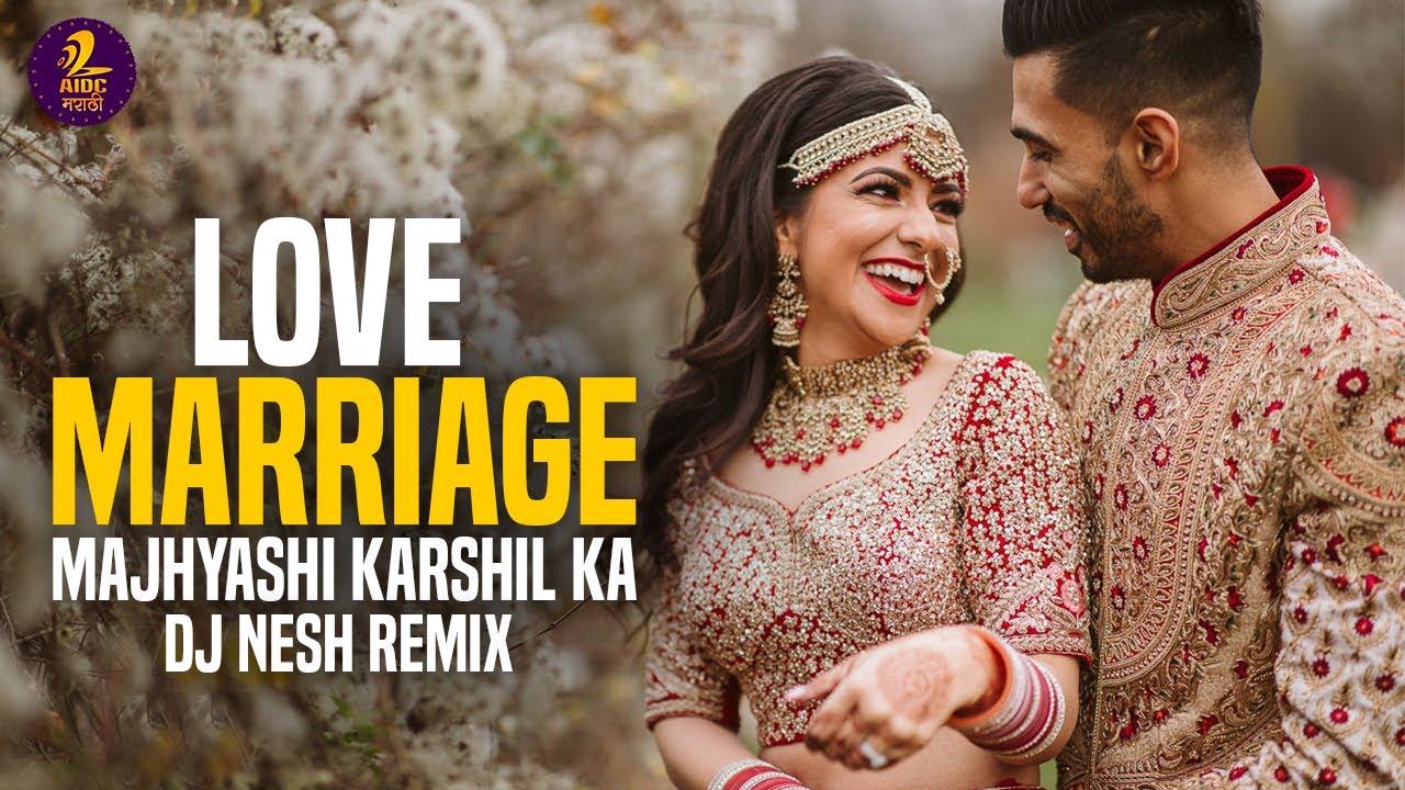 Love Marriage - Preet Bandre Remix Dewana Tujha Exported