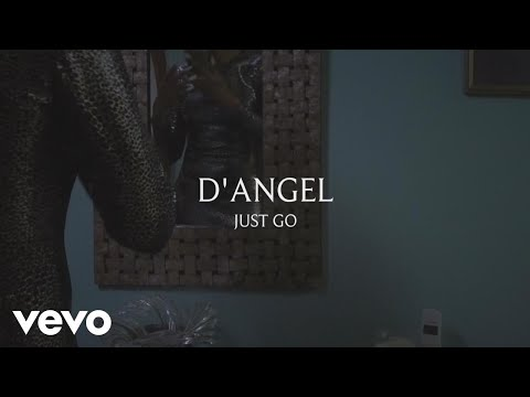 D'Angel - Just Go (Official Video)