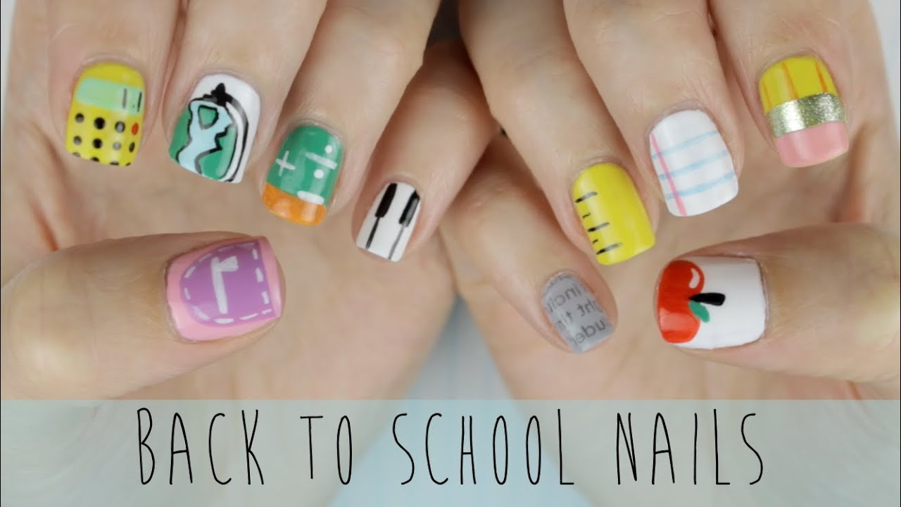 Back to School Nails: The Ultimate Guide! - YouTube