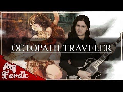 OCTOPATH TRAVELER -