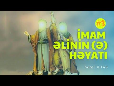 İmam Əlinin (ə) həyatı #3-4 səsli kitab