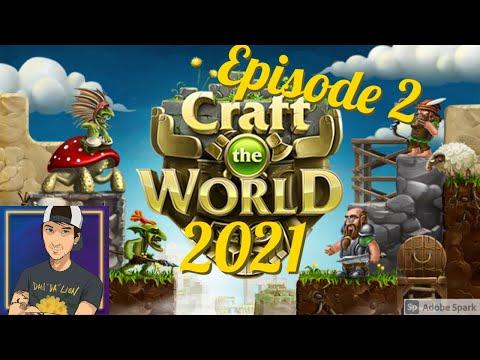 Craft the World | 2021 | Episode 2 |