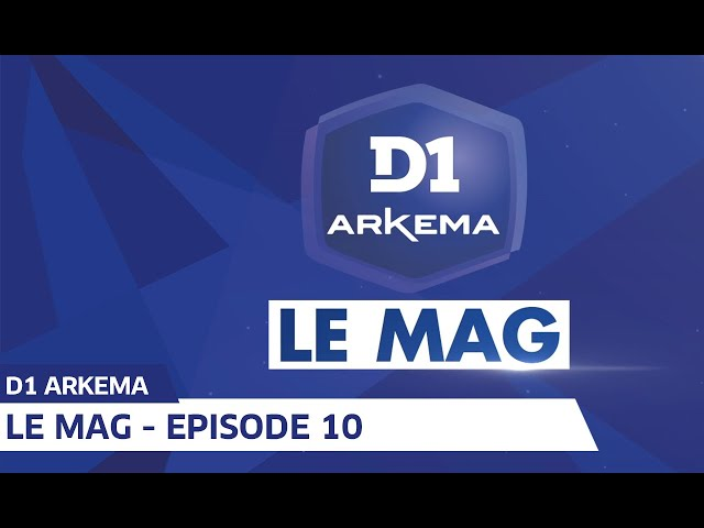 D1 Le Mag, Saison 2 - Episode 10 I FFF 2019-2020