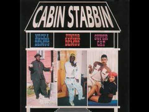 Super Cat,Necka Demus,Junior Demus - Cabin Stabbin