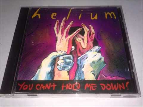 Helium - You Can't Hold Me Down! (1992) Full Album