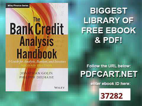 The Bank Credit Analysis Handbook A Guide for Analysts, Bankers and Investors