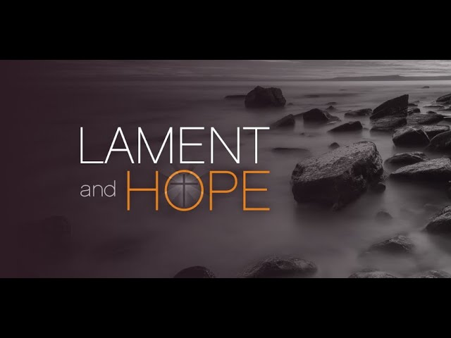 Lament for the Past when God is our Hope | Rev'd Dr Michele Hampson