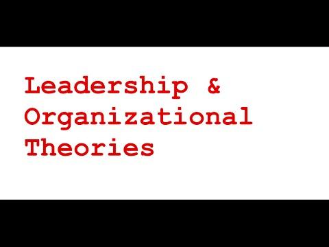 Leadership & Organizational Theories