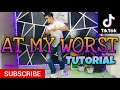 AT MY WORST DANCE TUTORIAL|TIKTOK COMPILATION|DANCE GURU