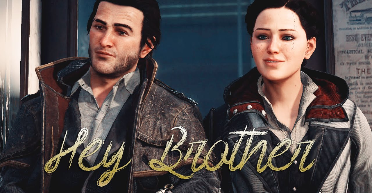 Assassin S Creed Syndicate Jacob Evie Frye Hey Brother Gmv Youtube