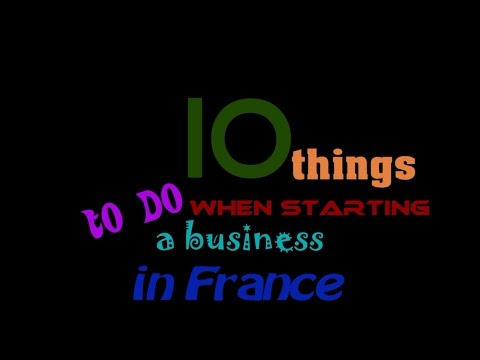 France #17 - 10 to do things when starting a business in France