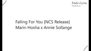 Falling For You [NCS Release] Marin Hoxha x Annie Sollange