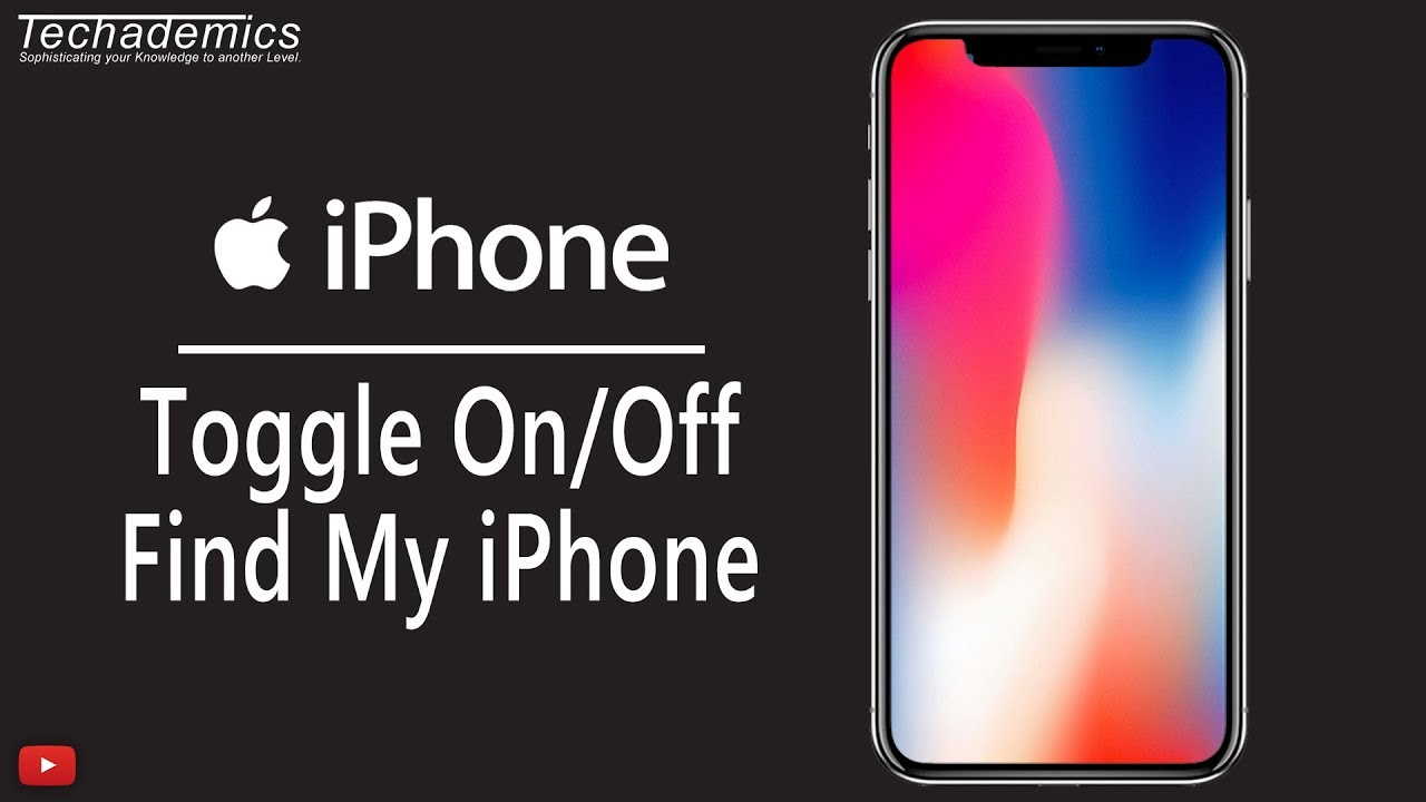 How To Remove Find My Phone On Iphone How To Turn Off Find