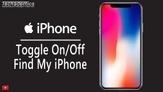 How To Turn Off Find My iPhone | Remove Find My iPhone