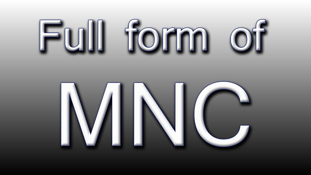 Full form of MNC