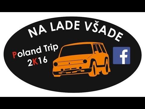 Na Lade všade POLAND TRIP 2016 (OFFICIAL)