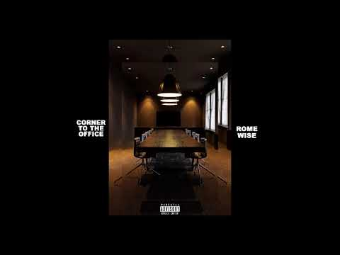 Rome Wise - Corner To The Office